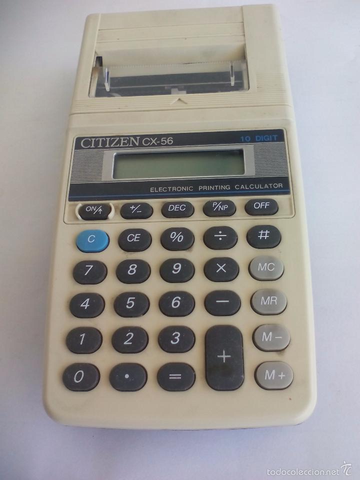 CALCULADORA ANTIGUA CITIZEN CX-56. ELECTRONIC PRINTING CALCULATOR. 10 DIGIT. FUNCIONANDO. (Vintage - Varios)
