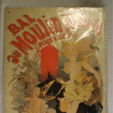 Vintage: PLACA METÁLICA DEL MOULIN ROUGE. REPRODUCCIÓN 29,5X21 CMS.. Lote 82935884