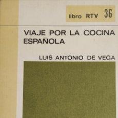 Vintage: VIAJE POR LA COCINA ESPAÑOLA. Lote 162933030