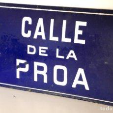 Vintage: PLACA DE CALLE VINTAGE ESMALTADA CALLE DE LA PROA PRIMERA MITAD S.XX HIERRO ESMALTADO. Lote 168263280
