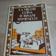 Vintage: LA MILLOR CUINA DE IGNASI DOMENECH AJUNTAMENT DE MANRESA CAIXA D'ESTALVIS DE MANRESA. Lote 189204523