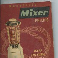 Vintage: RECETARIO MIXER PHILIPS AÑOS 50. Lote 220396156