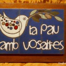 Vintage: CUADRO DE MADERA CON AZULEJOS DE LA PAU AMB VOSALTRES, FIRMADOS.. Lote 254468965