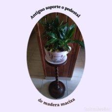 Vintage: ANTIGUO SOPORTE O PEDESTAL DE MADERA. Lote 271549998